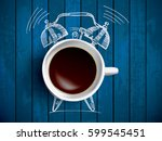 alarm clock and coffee concept... | Shutterstock .eps vector #599545451
