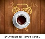 alarm clock and coffee concept... | Shutterstock .eps vector #599545457