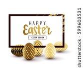 easter frame design with gold... | Shutterstock .eps vector #599603531