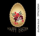 happy easter. a golden egg with ... | Shutterstock .eps vector #599626064