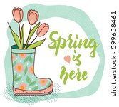 spring card with rain boot and... | Shutterstock .eps vector #599658461