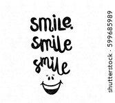 positive smile. black and white ...   Shutterstock . vector #599685989