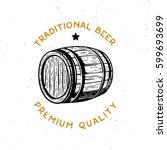 traditional beer  premium... | Shutterstock .eps vector #599693699