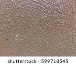 dark brown paint cement wall... | Shutterstock . vector #599718545