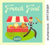 french food cart and street... | Shutterstock . vector #599739389
