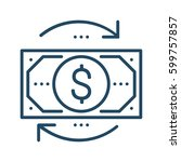 dollar bill and circle arrows...   Shutterstock .eps vector #599757857