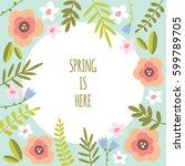 spring floral vector background   Shutterstock .eps vector #599789705