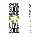 marijuana  cannabis ... | Shutterstock .eps vector #599881385