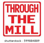 through the mill text  on red... | Shutterstock . vector #599884889