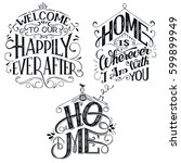home decor quotes signs set...   Shutterstock .eps vector #599899949