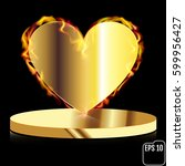 fire gold heart on a pedestal....   Shutterstock .eps vector #599956427