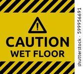caution wet floor | Shutterstock .eps vector #599956691