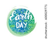 earth day poster. vector... | Shutterstock .eps vector #600029771