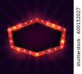 shining retro billboard.... | Shutterstock .eps vector #600152027