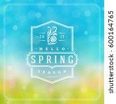 spring badge vector typographic ... | Shutterstock .eps vector #600164765