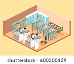 isometric interior of grocery... | Shutterstock . vector #600200129