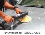car detailing   car polish   Shutterstock . vector #600227231
