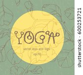 yoga school lettering  linear...   Shutterstock .eps vector #600253721