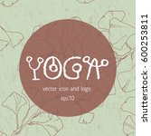 yoga school lettering  floral...   Shutterstock .eps vector #600253811