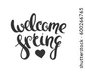 welcome spring hand drawn... | Shutterstock .eps vector #600266765