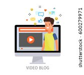 concept of video blogging. the... | Shutterstock .eps vector #600279971