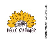 hello summer. sunflower.... | Shutterstock .eps vector #600341831