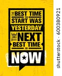 the best time to start was... | Shutterstock .eps vector #600380921