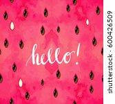 """""""hello  summer"""" hand written...   Shutterstock .eps vector #600426509"""