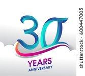 30 years anniversary... | Shutterstock .eps vector #600447005