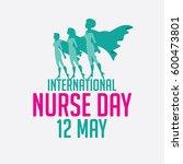 international nurse day super... | Shutterstock .eps vector #600473801