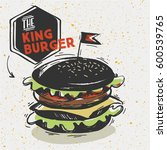 sketched king burger with... | Shutterstock .eps vector #600539765