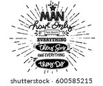 man have only two faults . hand ... | Shutterstock .eps vector #600585215