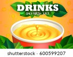 juice drink promo poster.... | Shutterstock .eps vector #600599207