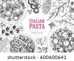 italian pasta frame. hand drawn ... | Shutterstock .eps vector #600600641