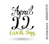 happy earth day hand lettering... | Shutterstock .eps vector #600601919