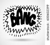 comic explosion bang | Shutterstock .eps vector #600602399
