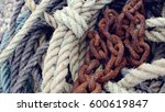 Fisherman Ropes And Rusty...