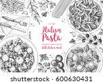 italian pasta frame. hand drawn ... | Shutterstock .eps vector #600630431