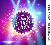 private birthday party brush... | Shutterstock .eps vector #600737555