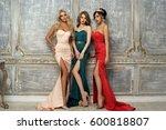three gorgeous stunning girls... | Shutterstock . vector #600818807