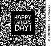 happy father's day  greeting...   Shutterstock .eps vector #600903299