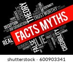 facts   myths word cloud... | Shutterstock .eps vector #600903341