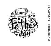 happy fathers day lettering... | Shutterstock .eps vector #601029767