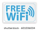 paper sign with text free wifi. ... | Shutterstock .eps vector #601036034