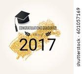 congratulations graduates.... | Shutterstock .eps vector #601057169