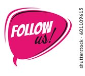 follow us retro speech bubble | Shutterstock .eps vector #601109615