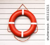life belt  rescue ring on... | Shutterstock . vector #601111211