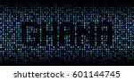 ghana text on hex code... | Shutterstock . vector #601144745