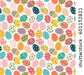 cute colorful easter seamless... | Shutterstock .eps vector #601152821