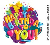happy birthday to you ... | Shutterstock .eps vector #601250555